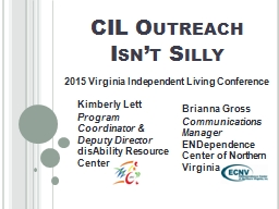 CIL Outreach Isn't Silly PowerPoint PPT Presentation
