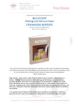 is pleased to announce the publication of BULLFIGHT Paintings and Works on Paper FERNANDO BOTERO NTRODUCTION BY URTIS ILL EPPER DITED BY AOLA RIBAUDO Few artists in the history of painting have worke