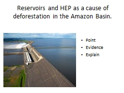 Reservoirs and HEP as a cause of deforestation in the Amazo