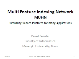 Multi Feature Indexing Network