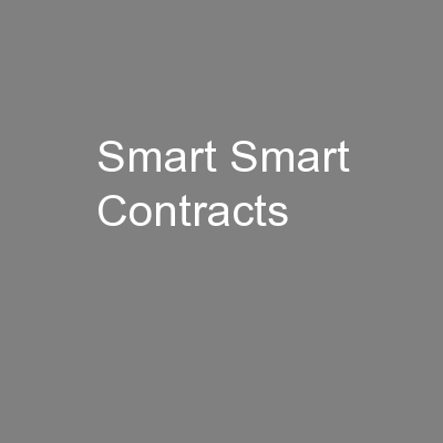 Smart Smart Contracts PowerPoint Presentation, PPT - DocSlides