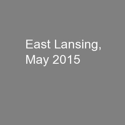 East Lansing, May 2015 PowerPoint PPT Presentation