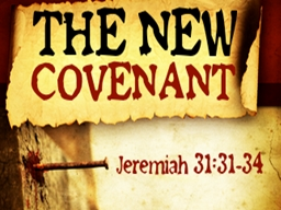 Covenant- (To Bind) a binding relationship between two part