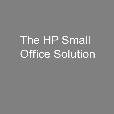 The HP Small Office Solution