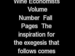 The American Association of Wine Economists   Volume  Number  Fall  Pages  The inspiration for the exegesis that follows comes directly from Harry G