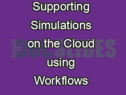 Supporting Simulations on the Cloud using Workflows & V