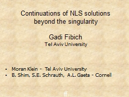 1 Continuations of NLS solutions