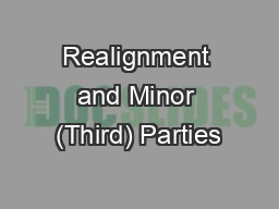 Realignment and Minor (Third) Parties