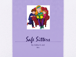Safe Sitters
