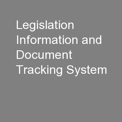 Legislation Information and Document Tracking System