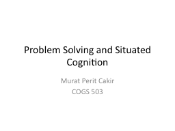 Problem Solving and Situated Cognition