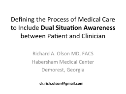 Defining the Process of Medical Care to Include PowerPoint PPT Presentation