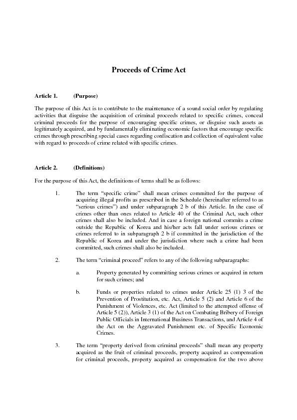 Proceeds of Crime Act Article 1. (Purpose)The purpose of this Act is t