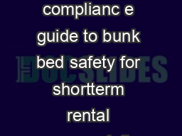 bunk bed safety A complianc e guide to bunk bed safety for shortterm rental accommodation Great state