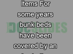 Australian Campsite and Outdoor Activi ty Provider Accreditation Program Mandatory Items For some years bunk beds have been covered by an Australian Standard ASNZS  and the Accreditation program has