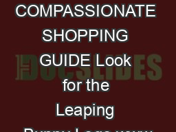 COMPASSIONATE SHOPPING GUIDE Look for the Leaping Bunny Logo www