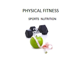 PHYSICAL FITNESS PowerPoint PPT Presentation