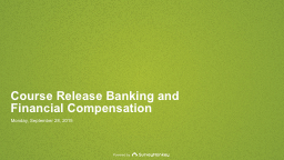 Course Release Banking and Financial Compensation