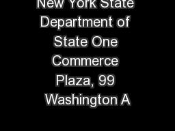 New York State Department of State One Commerce Plaza, 99 Washington A
