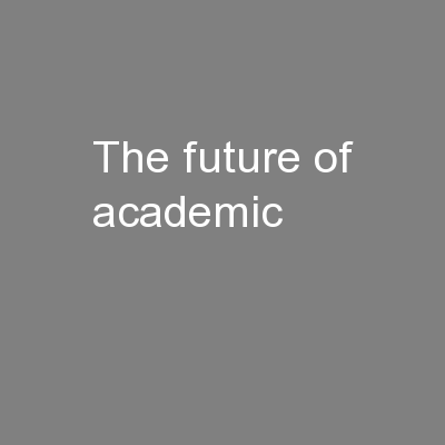 The future of academic