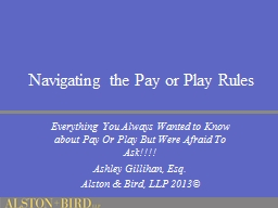 Navigating the Pay or Play Rules