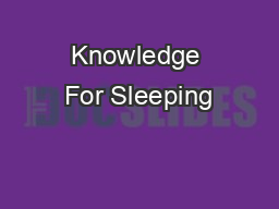 Knowledge For Sleeping