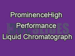 ProminenceHigh Performance Liquid Chromatograph