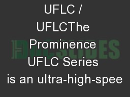 Prominence UFLC / UFLCThe Prominence UFLC Series is an ultra-high-spee