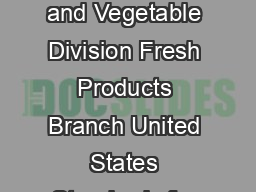 United States Department of Agriculture Agricultural Marketing Service Fruit and Vegetable Division Fresh Products Branch United States Standards for Grades of Cabbage Effective September   Reprinted PowerPoint PPT Presentation
