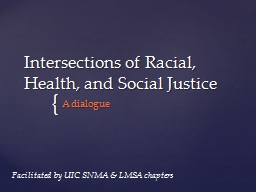 Intersections of Racial, Health, and Social Justice