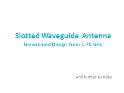 Slotted Waveguide Antenna PowerPoint Presentation, PPT - DocSlides