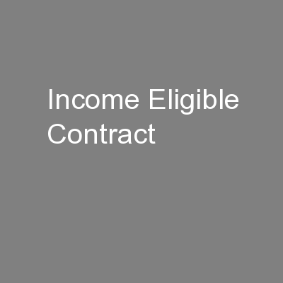 Income Eligible Contract PowerPoint PPT Presentation