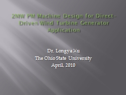2MW PM Machine Design for Direct–Driven Wind Turbine Gene PowerPoint PPT Presentation