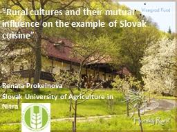 """ Rural cultures and their mutual influence on the exampl"