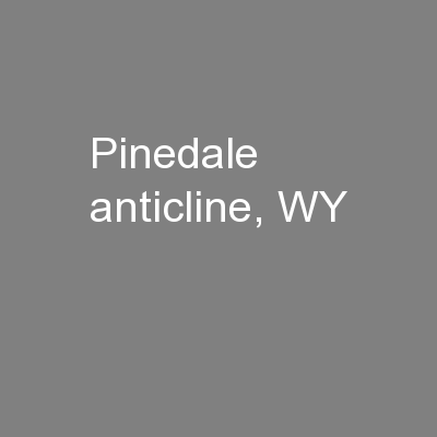 Pinedale anticline, WY