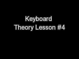 Keyboard Theory Lesson #4