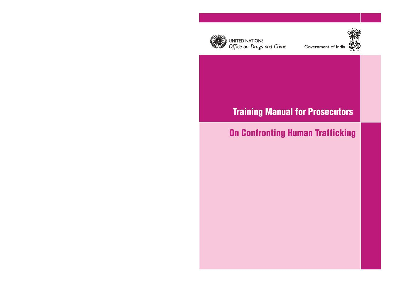 Training Manual for Prosecutors on Confronting Human Trafficking ... PowerPoint PPT Presentation