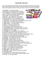 Candy Bar Awards Here are some yummy and personalized end of t he year awards
