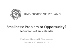 Smallness: Problem or Opportunity? PowerPoint PPT Presentation