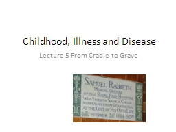 Childhood, Illness and Disease