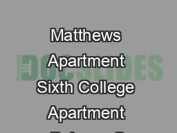 A B C D E                   Matthews Apartment Sixth College Apartment Balcony S