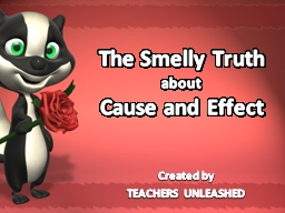 The Smelly Truth