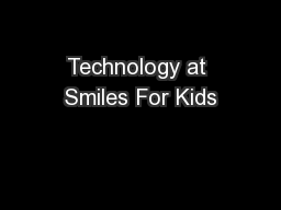 Technology at Smiles For Kids