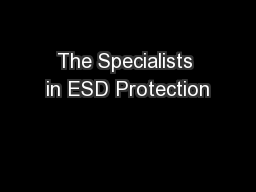 The Specialists in ESD Protection