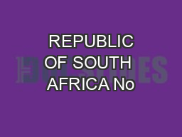 REPUBLIC OF SOUTH AFRICA No