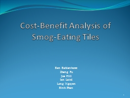 Cost-Benefit Analysis of   Smog-Eating Tiles