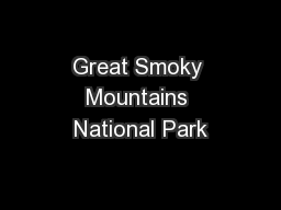 Great Smoky Mountains National Park PowerPoint PPT Presentation