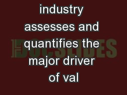 the petroleum industry assesses and quantifies the major driver of val