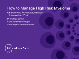 How to Manage High Risk Myeloma