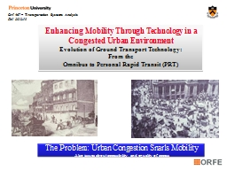 Enhancing Mobility Through Technology in a Congested Urban